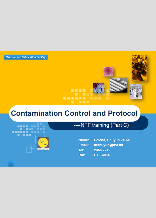NFF Contamination Control and Protocol
